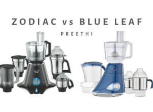 Preethi Zodiac vs Blue Leaf
