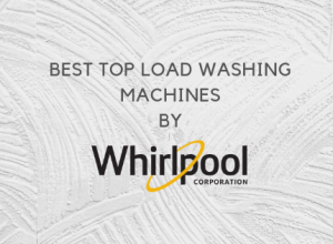 Best Whirlpool Top Load Washing Machines in India - Price & Reviews