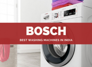 Best Bosch Washing Machines in India - Review